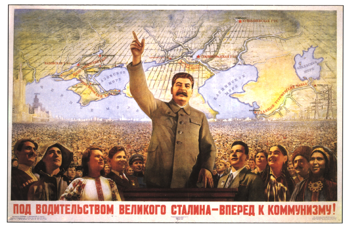 Under The Leadership Of Great Stalin Forward To Communism