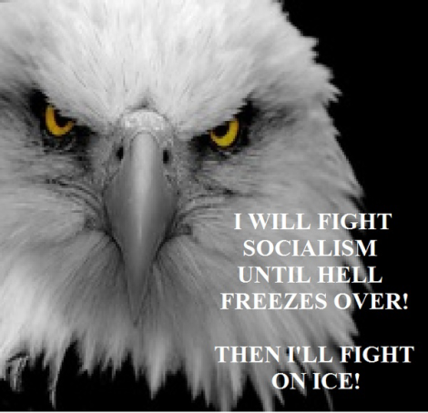 Eagle I will fight socialism
